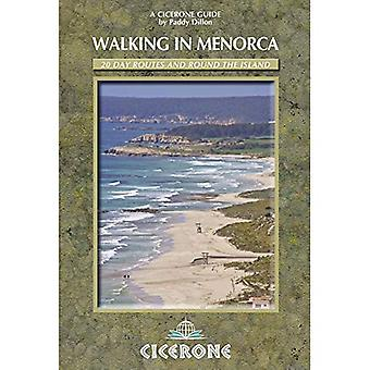 Walking in Menorca: 16 Day and 2 Multi-day Routes: 20 Day Routes and Round the Island (Cicerone Guides)