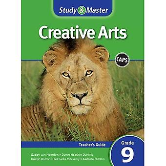 CAPS Creative Arts: Study & Master Creative Arts Teacher's Guide Teacher's Guide