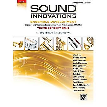 Sound Innovations for Concert Band -- Ensemble Development for Young Concert Band: Chorales and Warm-Up Exercises for Tone,� Technique, and Rhythm (Snare Drum/Bass Drum) (Sound Innovations for Concert Band: Ensemble Development)