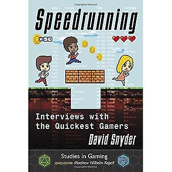 Speedrunning: Interviews with the Quickest Gamers