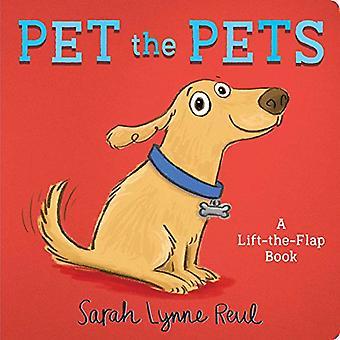 Pet the Pets: A Lift-the-Flap Book [Board book]