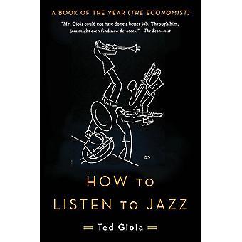 Come ascoltare Jazz di Ted Gioia - 9780465093496 libro