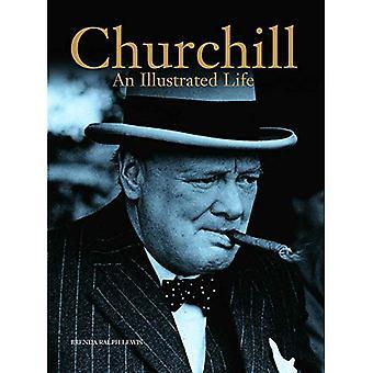 Churchill: An Illustrated Life (Military Classics)
