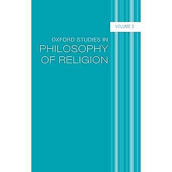 Oxford Studies in filosofie van de religie Volume 2 van de Kvanvig & Jonathan L.