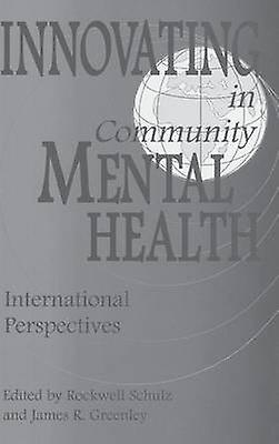 Innovating in Community Hommestal Health International Perspectives by Schulz & Rockwell