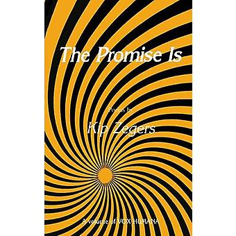 The Promise Is by Zegers & Kip