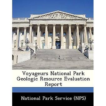 Voyageurs National Park Geologic Resource Evaluation Report by National Park Service NPS