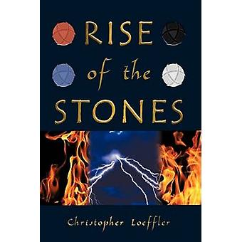 Rise of the Stones by Loeffler & Christopher