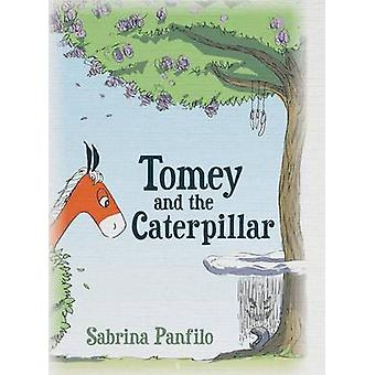 Tomey and the Caterpillar by Panfilo & Sabrina
