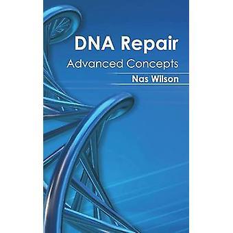 DNA-Reparatur fortschrittliche Konzepte von Wilson & Nas