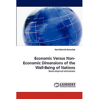 Economic Versus NonEconomic Dimensions of the WellBeing of Nations by Amavilah & Voxi Heinrich