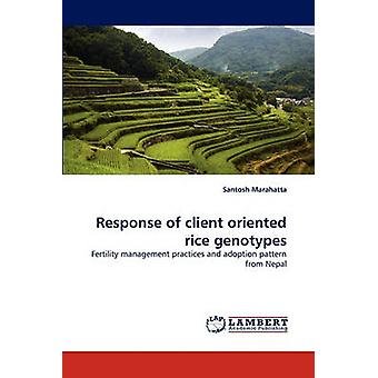 Response of Client Oriented Rice Genotypes by Marahatta & Santosh