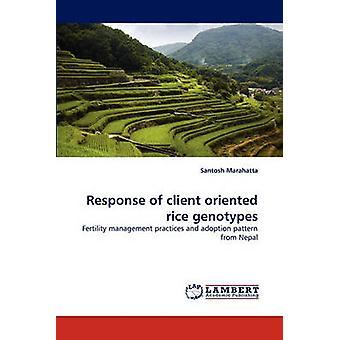 الاستجابة للعميل الموجهة نحو الأنماط الجينية الأرز حسب مارتا & سانتوش