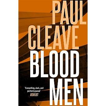 Blood Men by Paul Cleave - 9781473664685 Book