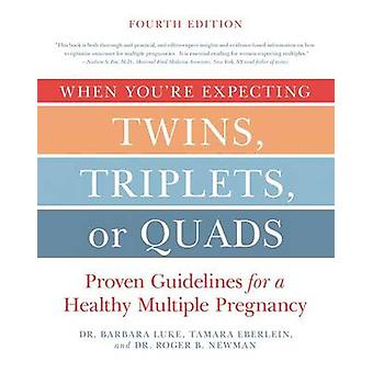 When You're Expecting Twins - Triplets - or Quads 4th Edition - Proven