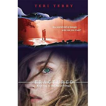 Fractured by Teri Terry - 9780142425046 Book