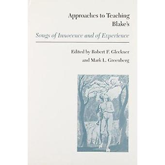 Approaches to Learning Blakes  -Songs of Innocence - by Robert Gleckner