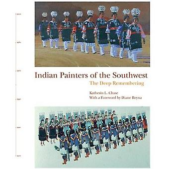 Indian Painters of the Southwest - The Deep Remembering - 978093345266