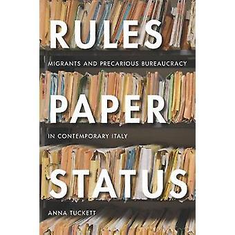 Rules - Paper - Status - Migrants and Precarious Bureaucracy in Contem