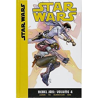Rebel Jail - Volume 4 by Jason Aaron - 9781532141447 Book