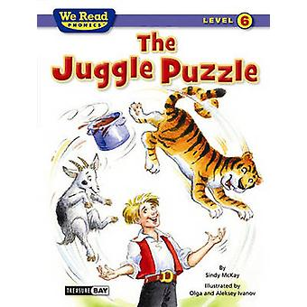 The Juggle Puzzle (We Read Phonics - Level 6) by Sindy McKay - Alekse
