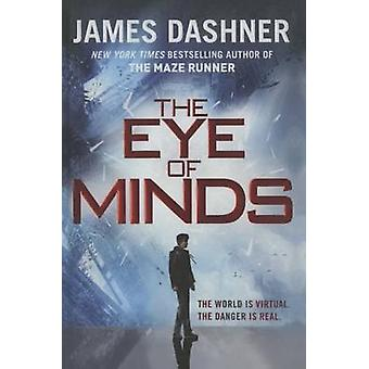 The Eye of Minds by James Dashner - 9781627654821 Book