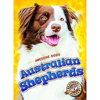 Australian Shepherds by Domini Brown - 9781626173910 Book