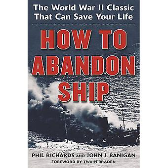 How to Abandon Ship - The World War II Classic That Can Save Your Life