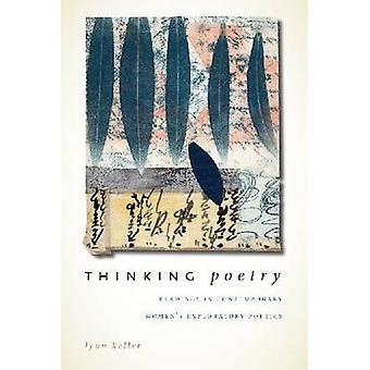 Thinking Poetry - Readings in Contemporary Women's Exploratory Poetics