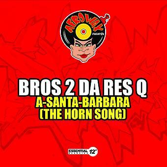 Bros 2 Da Res Q - A-Santa-Barbara USA import