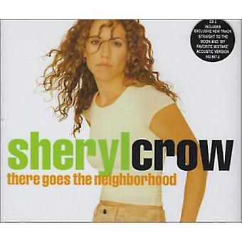 Sheryl Crow - There Goes the Neighborhood USA import