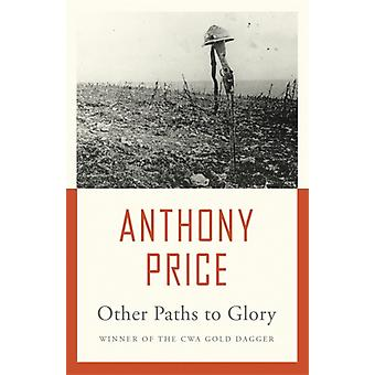 Other Paths to Glory (Paperback) by Price Anthony