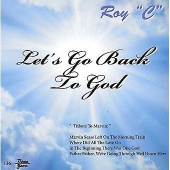 Roy C - Let's Go tilbage til Gud [CD] USA import