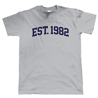 Established 1982 Mens T Shirt