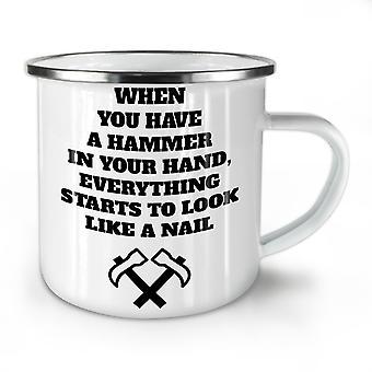 Hammer Joke Saying Funny NEW WhiteTea Coffee Enamel Mug10 oz | Wellcoda