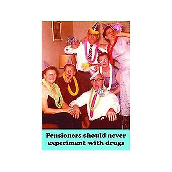 Los pensionistas nunca deben hacer drogas... Imán de nevera divertido