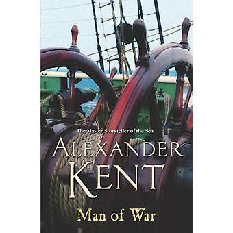 Mann des Krieges - ein Richard Bolitho Abenteuer von Alexander Kent - 978009949