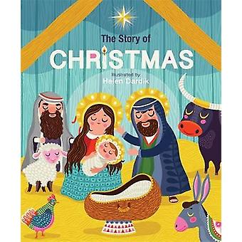 The Story of Christmas by Helen Dardik - 9780762462421 Book