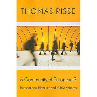 A Community of Europeans? - Transnational Identities and Public Sphere