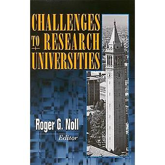 Challenges to Research Universities by Linda R. Cohen - Roger G. Noll