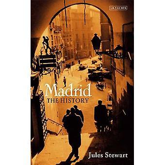Madrid - die Geschichte von Jules Stewart - 9781780769974 Buch