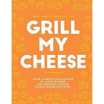 Grill My Cheese - From Slumdog Grillionaire to Justin Brieber - 50 of t