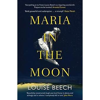 Maria in the Moon by Louise Beech - 9781910633823 Book