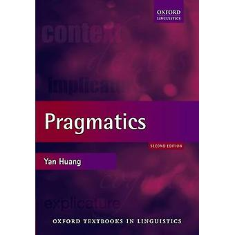 Pragmatics (2nd Revised edition) by Yan Huang - 9780199577767 Book