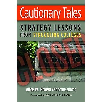 Cautionary Tales by Alice W. Brown - 9781579227807 Book