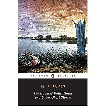 The Haunted Dolls' House and Other Ghost Stories (Penguin Classics)