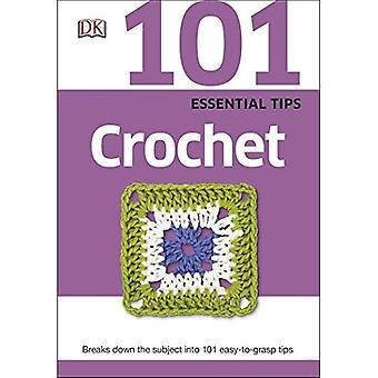 101 Essential Tips Crochet