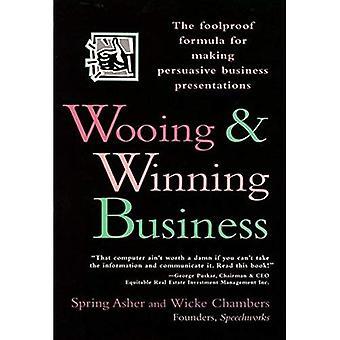 Cortejar y ganar negocios: la fórmula infalible para hacer presentaciones persuasivas de negocios
