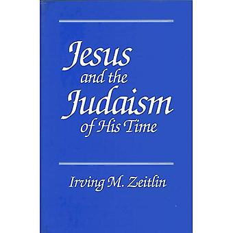 Jesus and Judaism of His Time