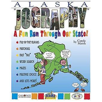 Alaska Jography! (The Alaska Experience)
